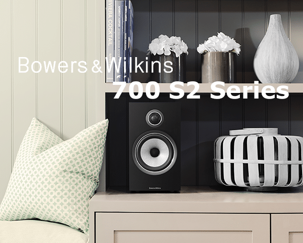 Bowers & Wilkins 700 S2 Series